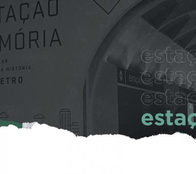 Estação Memória: 50 anos do metrô de São Paulo