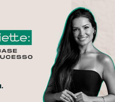 Juliette: um case de sucesso